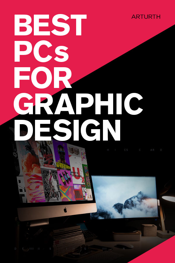 Best PCs For Graphic Design Pre-Built Computers