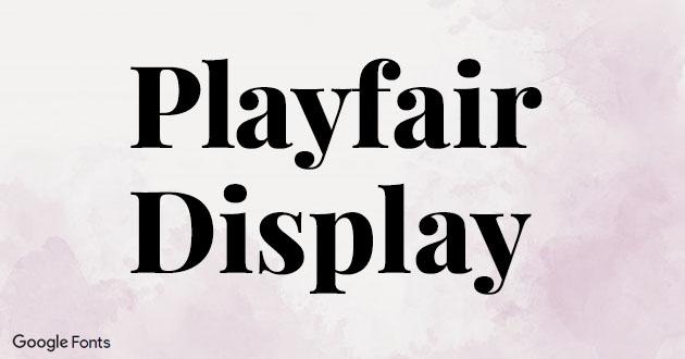 Best Display Fonts Playfair Display