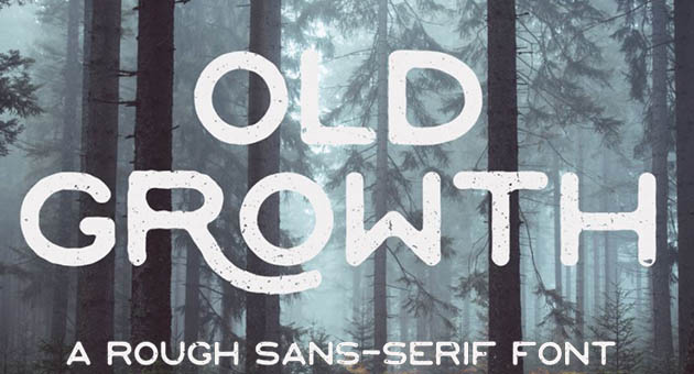 Nature And Plant Fonts Old Growth